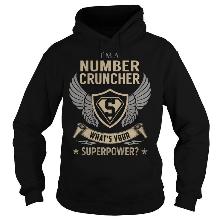 I am a Number Cruncher What is Your Superpower Job Title TShirt