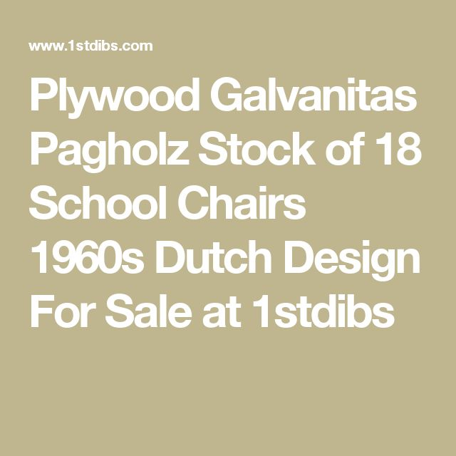 Plywood Galvanitas Pagholz Stock of 18 School Chairs 1960s Dutch Design For Sale at 1stdibs