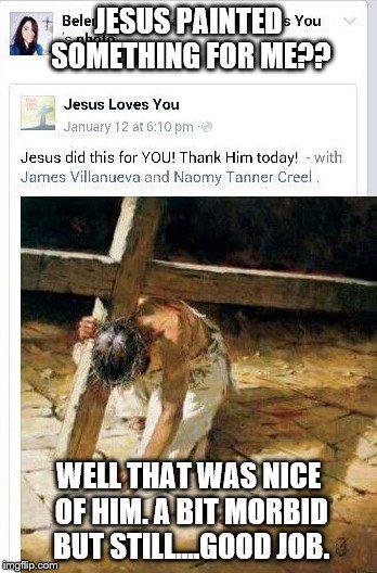 Aw, thank you Jeebus.