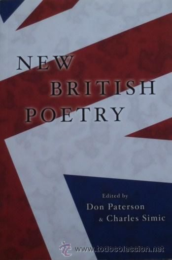 New British Poetry/Edited by Don Paterson and Charles Simic