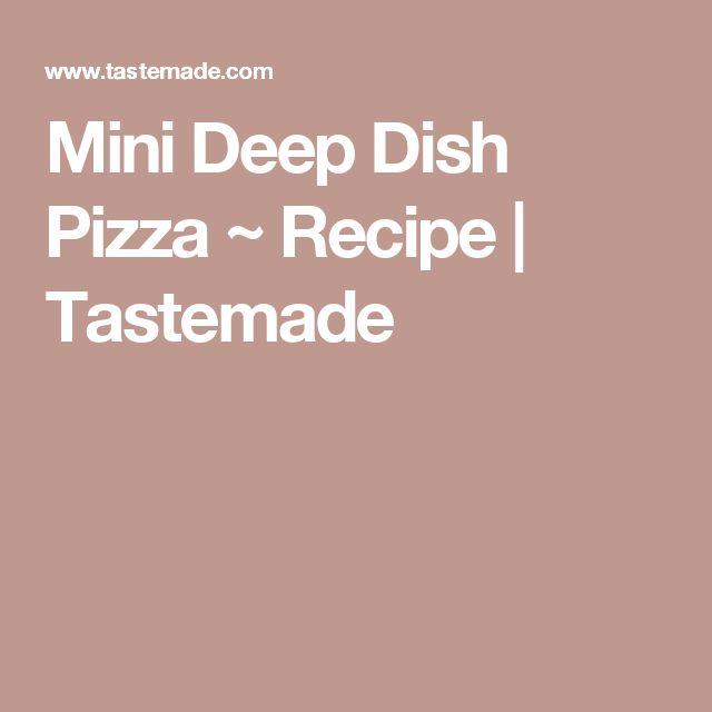 Mini Deep Dish Pizza ~ Recipe | Tastemade