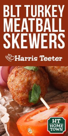 Try this BLT Turkey Meatball Skewer recipe from your HT Home Town brand Cargill!