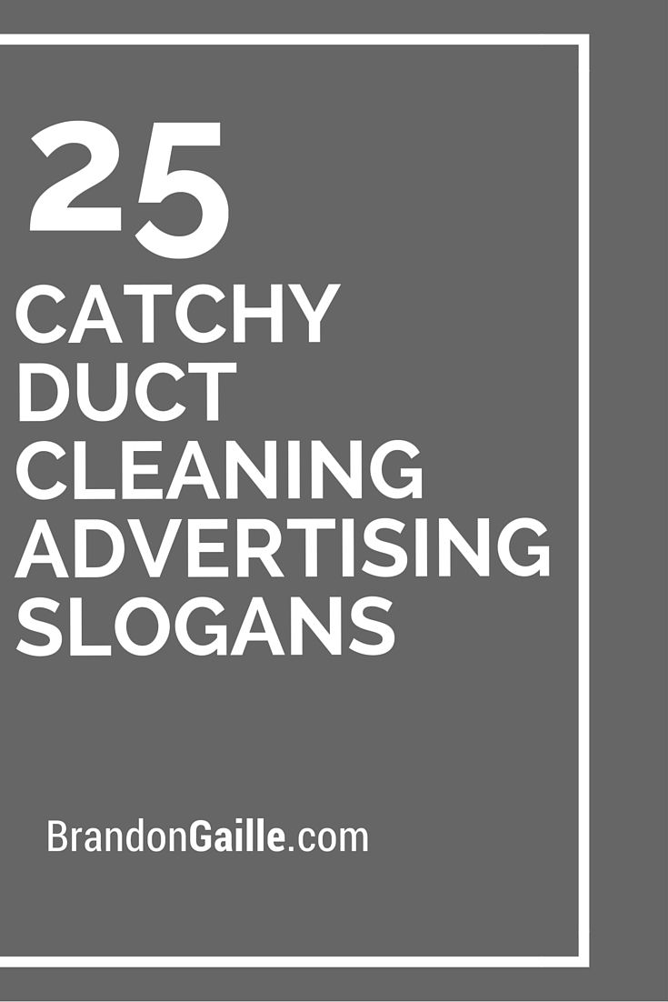 25 Catchy Duct Cleaning Advertising Slogans Cleaning