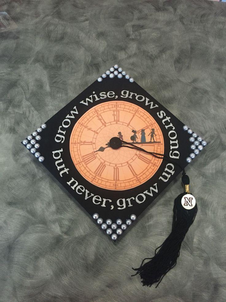 Peter Pan: Grow Wise, Grow Strong, But Never Grow Up grad cap #gradcap #graduation