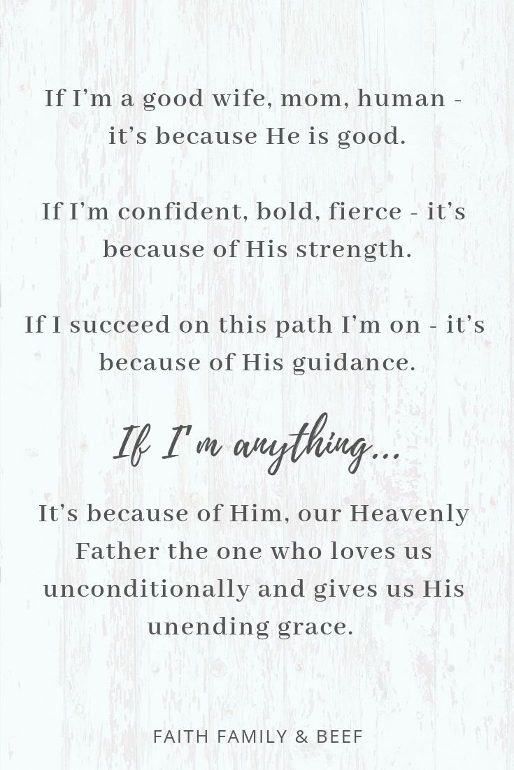 I Am Because Of Him Wise Words Quotes Wise Words Heavenly Father