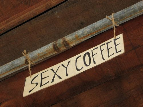 Who says coffee's not sexy...