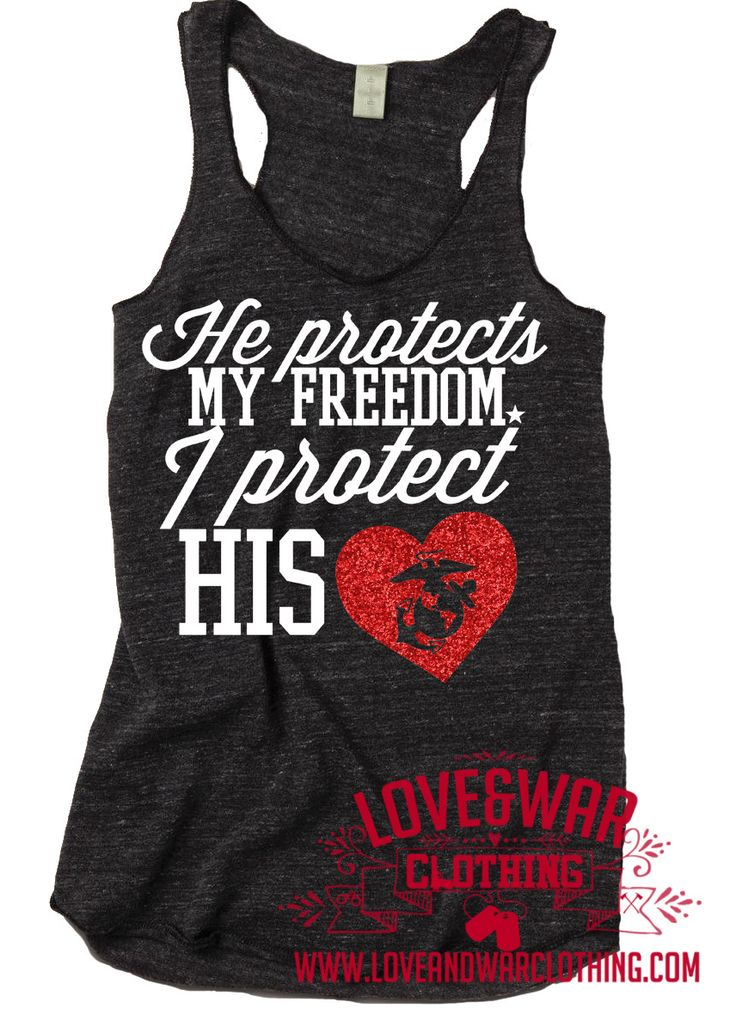 LOVEANDWARCLOTHING - He protects my freedom, I protect his heart [Available for all branches], $26.95 (http://www.loveandwarclothing.com/he-protects-my-freedom-i-protect-his-heart-available-for-all-branches/)