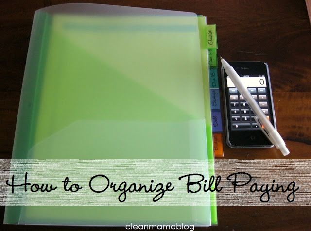 CLEAN MAMA: How To Stop the Paper Trail - Organized Bill Paying