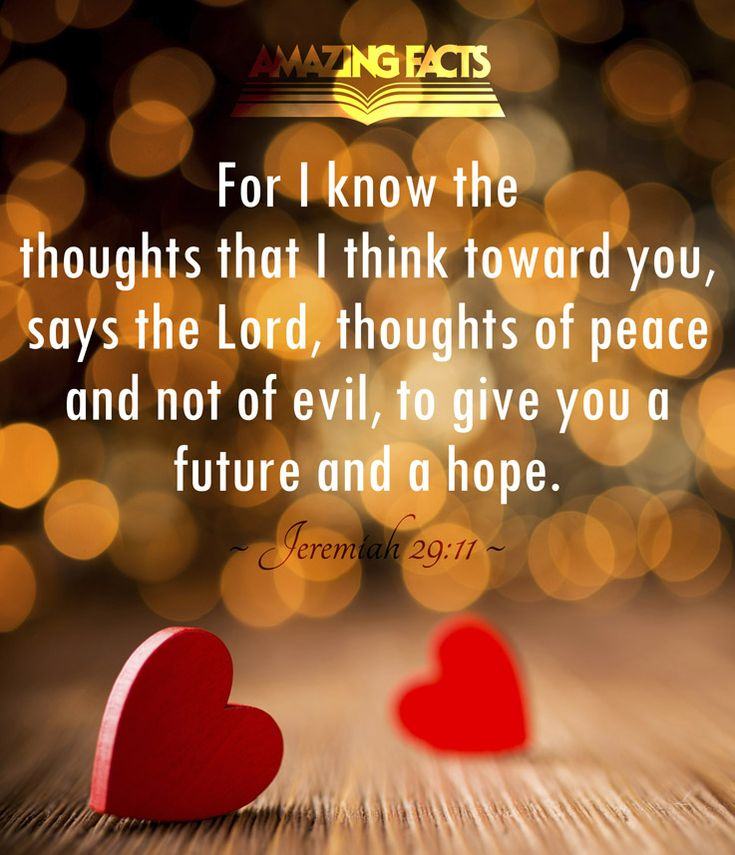 For I know the thoughts that I think toward you, saith the ...