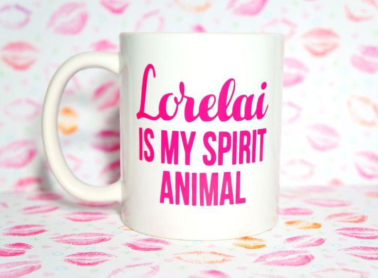 LORELAI IS MY SPIRIT ANIMAL GILMORE GIRLS COFFEE MUG
