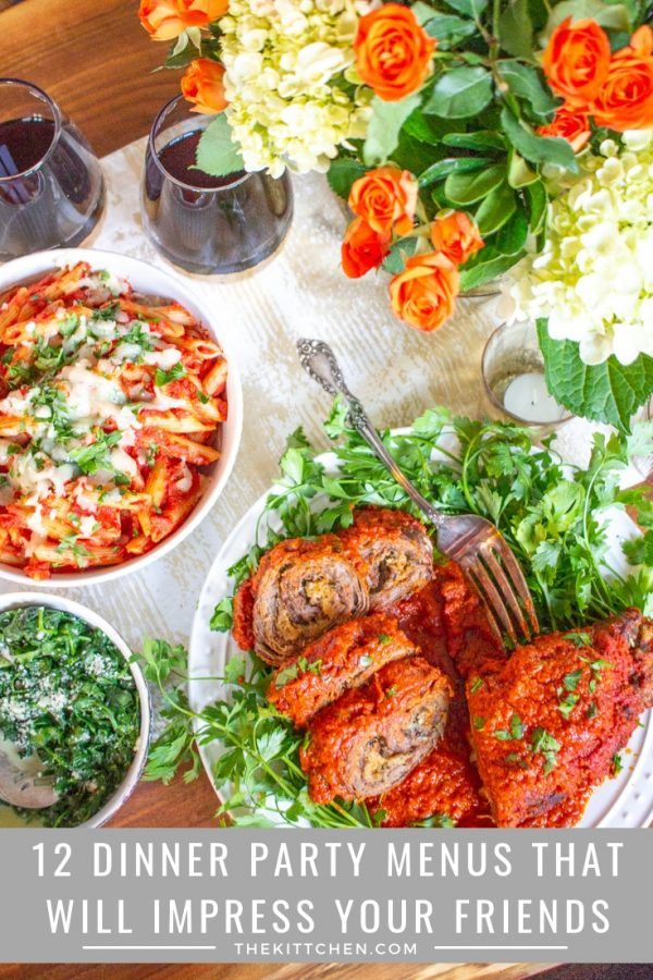 Dinner Party Menu Ideas 12 Dinner Party Menus For Every Ocassion Dinner Party Entrees Dinner Party Recipes Dinner Party Menu