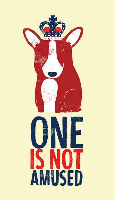 One is not amused #corgi: Jubilant Series, Threadless Tees, External Link, London, British, Illustration, Art Prints, Monsters Riot, Amusement Art