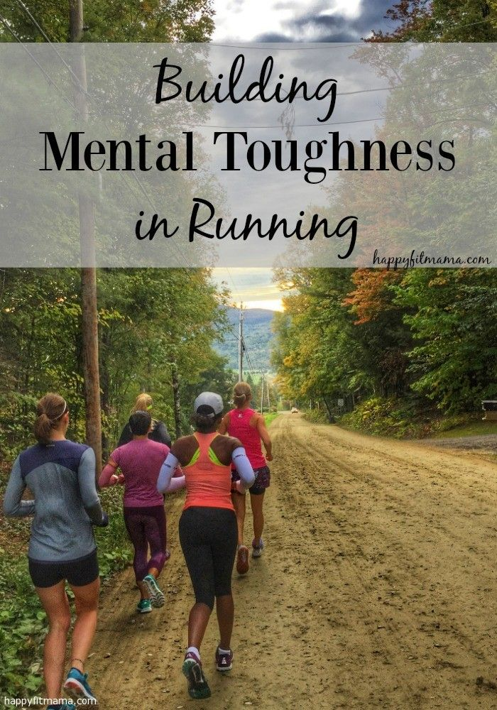 Building Mental Toughness in Running | attitude | motivation | races | fitness | workout | happyfitmama.com