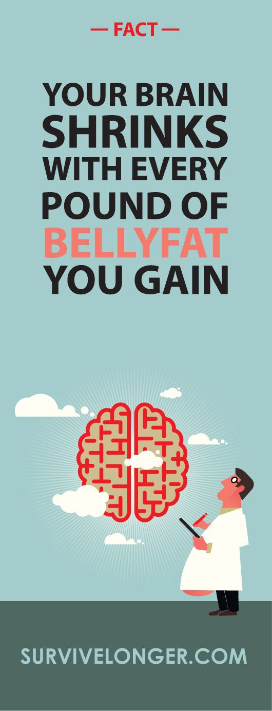 The secret brain bellyfat connection! Click Here To find out: http://survivelonger.com/