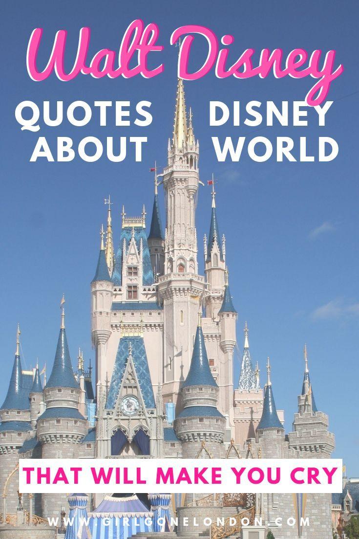 The Best Walt Disney Quotes about Disney World (Inspiring ...