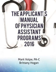 Made by PA: The Applicant's Manual of Physician Assistant Programs http://www.thepalife.com/made-by-pa-the-applicants-manual-of-physician-assistant-programs/ #PA #BOOKS #PHYSICIANASSISTANT