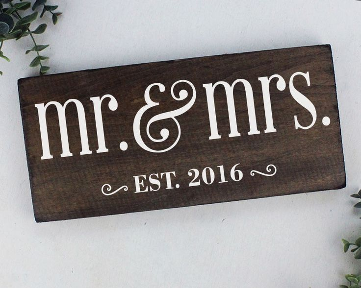 """Mr and Mrs Sign : The year established as """"Mr and Mrs""""! This sign celebrates that year for the new couple or the veteran """"Mr and Mrs"""". Makes a great wedding gift or anniversary gift ITEM DETAILS: Real"""