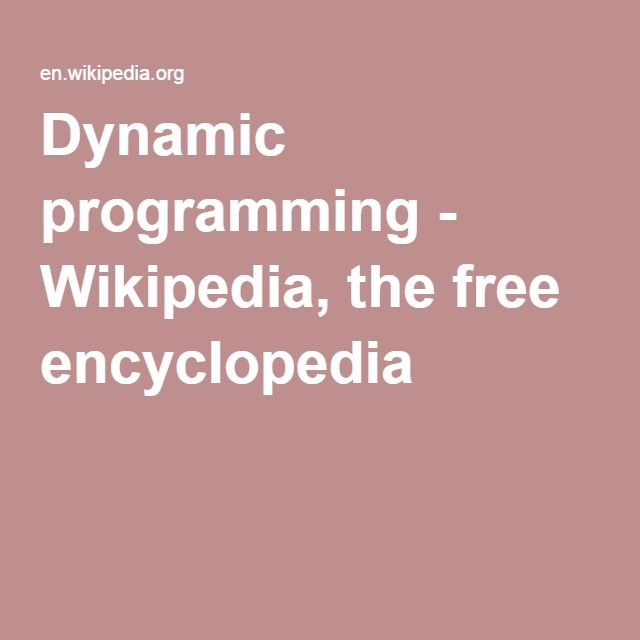 Dynamic programming - Wikipedia, the free encyclopedia