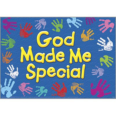 TA-67711 God Made Me Special ARGUS® Poster Could easily make this with student handprints!