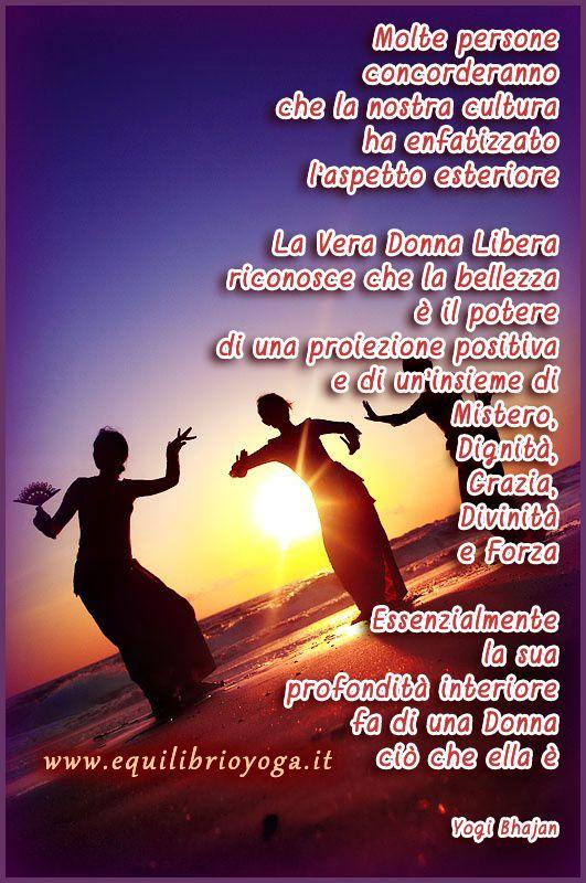 la vera donna - frasi di saggezza Yogi Bhajan - equilibrio yoga roma