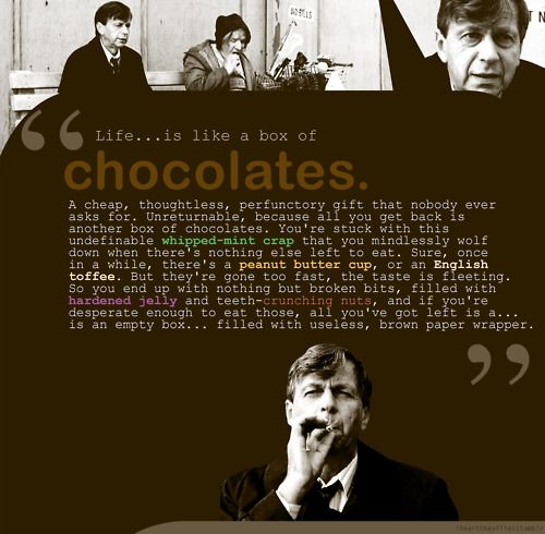 """Cigarette Smoking Man's """"Life is like a box of chocolates"""" soliloquy from 'Musings of a Cigarette Smoking Man' episode of the X-Files"""