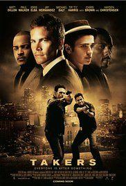 Takers (2010) - IMDb