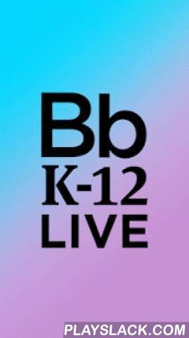 """Blackboard K-12 Live  Android App - playslack.com , Watch K-12 principals, teachers, thought leaders and social media stars reimagine teaching and learning and deliver inspiring results. Join the dynamic """"TED talk"""" style sessions, or visit informative student and teacher panels to learn from those on the front lines of K-12 education. Topics including: Common Core State Standards, bully preventions, blended learning models and teaching innovation in the classroom are all in this single app…"""