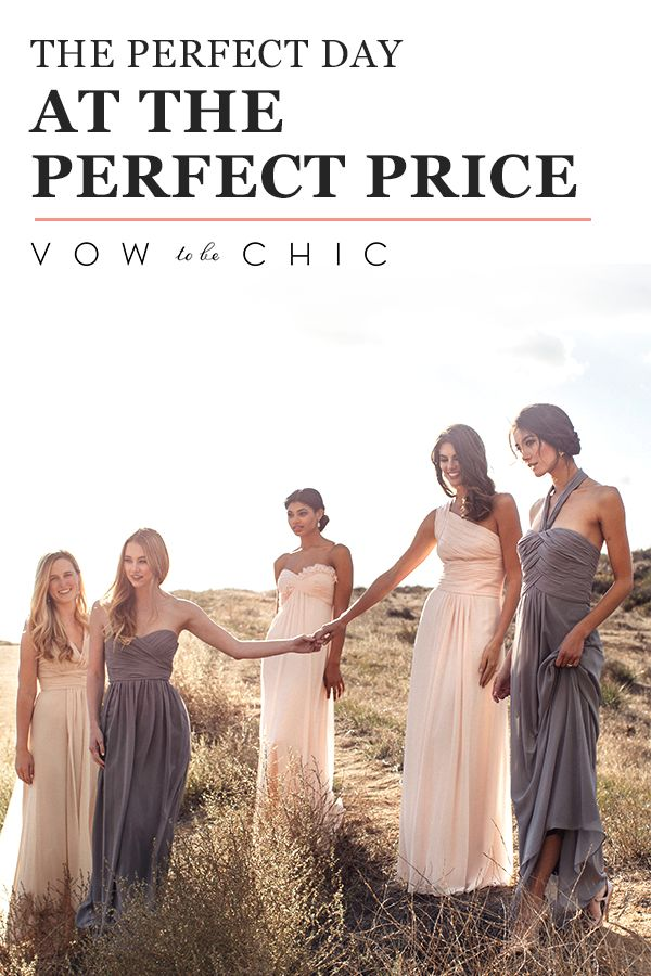 Being a bridesmaid can be an expensive honor — but not when you rent a designer dress from Vow To Be Chic. We'll help you look like a million bucks for as little as $65. Visit Vow to be Chic to shop the designer dresses and learn how you can get your picture-perfect wedding WITH the picture-perfect price tag.