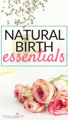 Essentials For Your Essentials For Your Natural Birth | Here is everything that we teach at My Natural Baby Birth that makes the MOST difference in having your natural birth! pregnancy birth labor and delivery pregnancy tips natural birth childbirth labor.