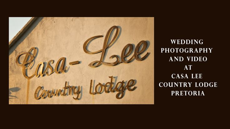 Pretoria Wedding Photographer at Casa Lee Country Lodge by MvD Photography…