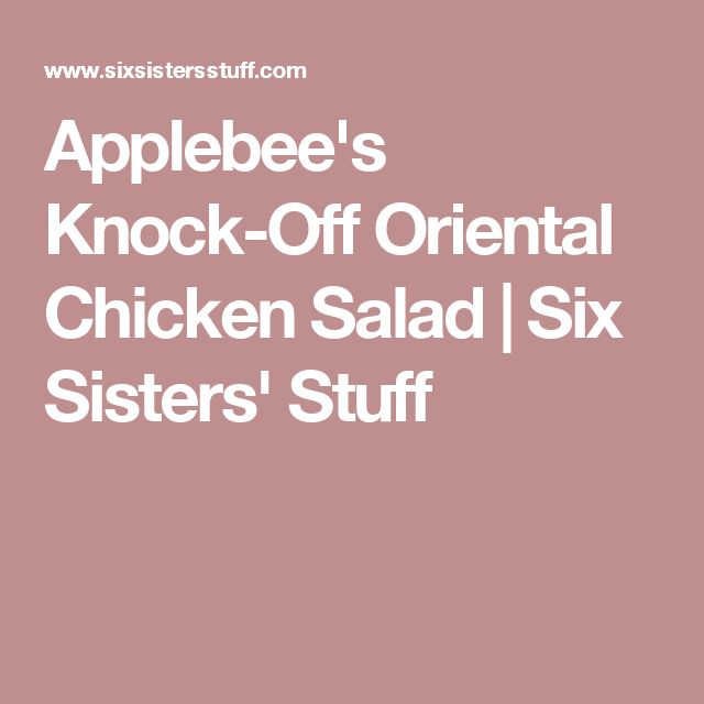 Applebee's Knock-Off Oriental Chicken Salad | Six Sisters' Stuff