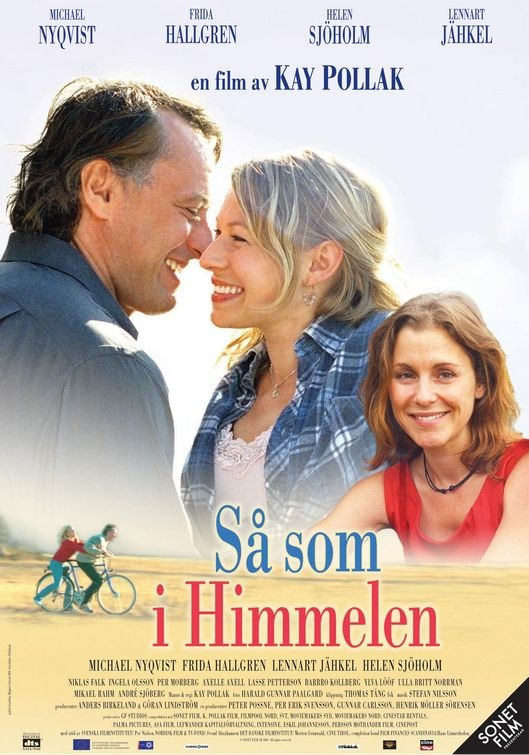 As It Is In Heaven- een van de mooiste films ever! Met als klap op de vuurpijl: Gabriella's song