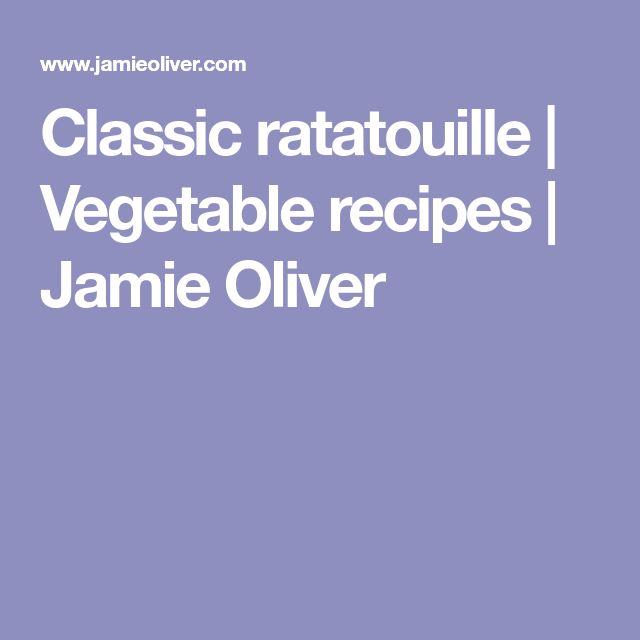 Classic ratatouille | Vegetable recipes | Jamie Oliver