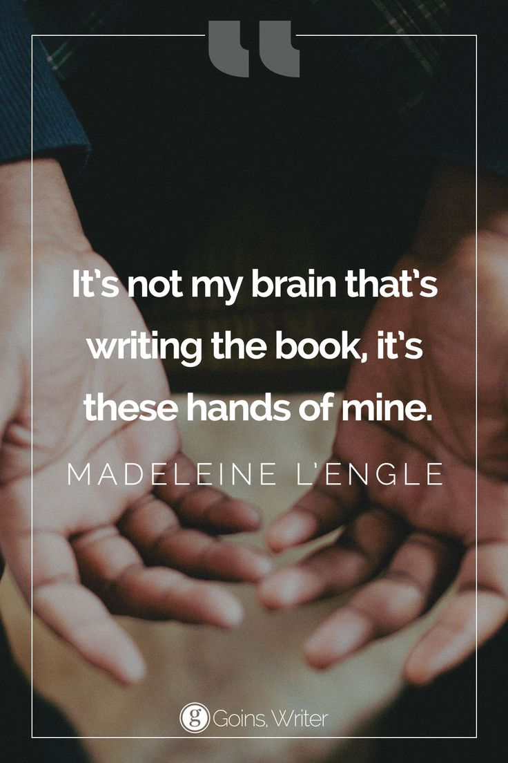 €�it's Not My Brain That's Writing The Book, It's These Hands Of Mine