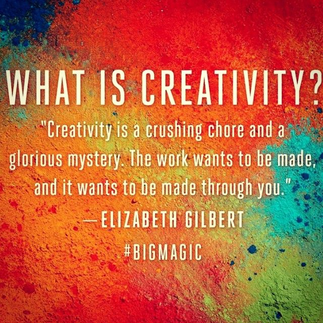 "Elizabeth Gilbert, ""Here's a quote from my new book BIG MAGIC, out in September. I define ""Big Magic"" as the force that pushes you to create, to commune with inspiration, and…"""
