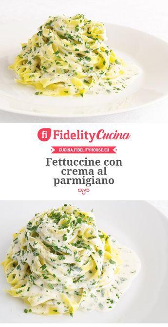 Fettuccine con crema al parmigiano