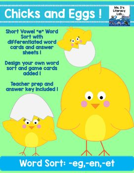 """CVC Word Sort {Chicks and Eggs}This CVC Word Sort features short """"e"""" words. It features the following word families (-ed,-en,-et). With a whimsical chicken and egg theme, your students will crack the short """"e"""" sound quickly ! Included in this literacy center, a short """"e"""" word sort with eggs to sort !"""