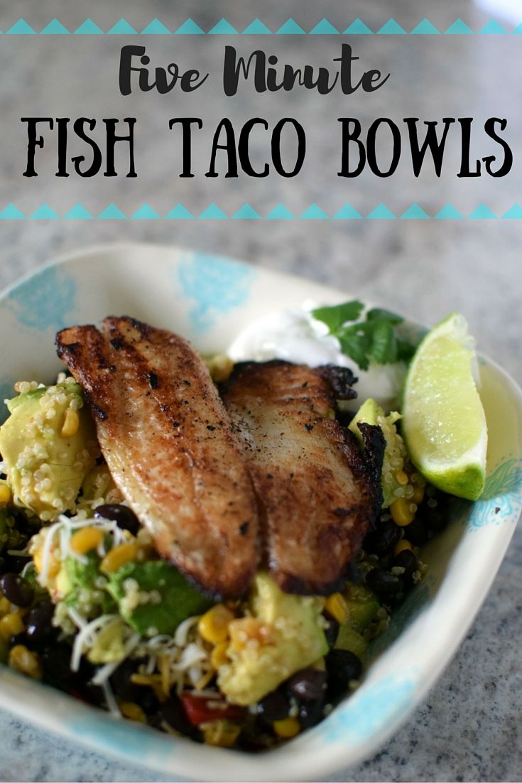 Five minute fish taco bowls my go to quickest dinner i for Trader joes fish