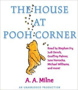 The House at Pooh Corner: A.A. Milne, Stephen Fry, Judi Dench, Michael Williams, Various: 9780307706140: Amazon.com: Books