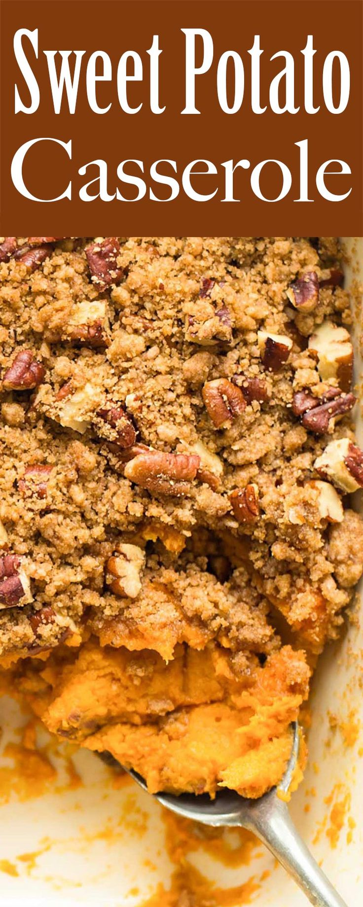 This Sweet Potato Casserole with crunchy pecan nut crumble topping is a winner! Perfect side for Thanksgiving or holiday dinner.