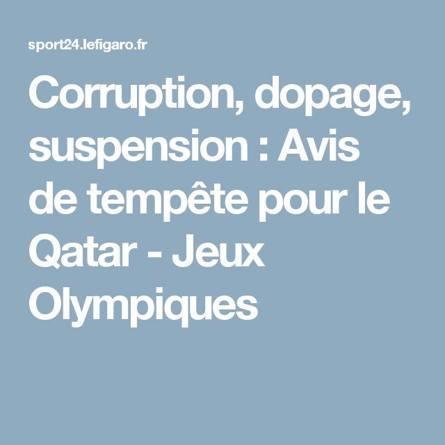 Corruption, dopage, suspension : Avis de tempête pour le Qatar - Jeux Olympiques