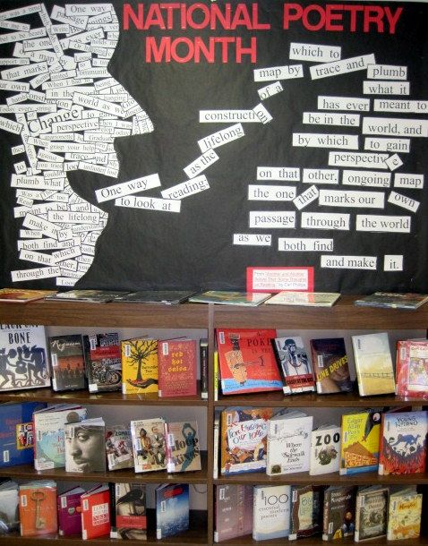 bulletin board for National Poetry Month: I love how it looks like those Magnetic poetry kits everyone use to be into in the late 90s/ early 00s