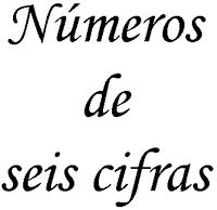 LECTURA Y ESCRITURA DE NÚMEROS DE SEIS CIFRAS               COMPARACIÓN DE NÚMEROS DE SEIS CIFRAS         LECTURA Y ESCRITURA DE NÚME...
