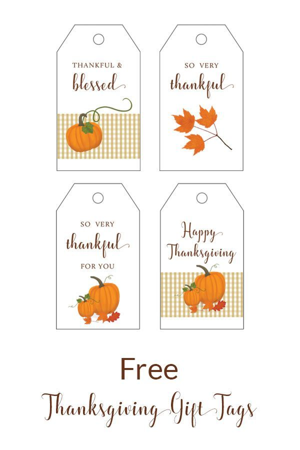 Free Thanksgiving Gift Tags In 2020 Thanksgiving Gift Tags Christmas Printable Labels Gift Tags Printable