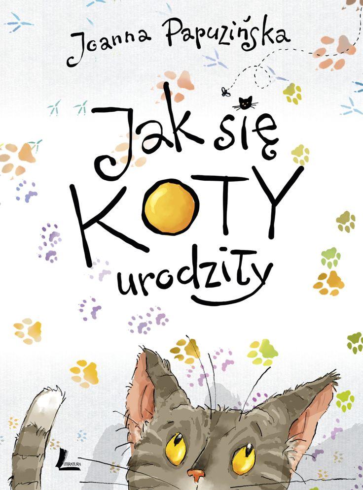 polska ilustracja dla dzieci: Nowość - Jak się koty urodziły