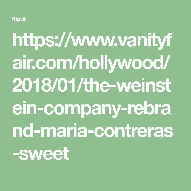 https://www.vanityfair.com/hollywood/2018/01/the-weinstein-company-rebrand-maria-contreras-sweet