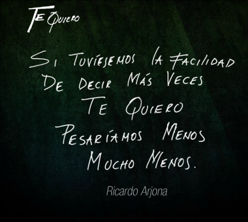 Ricardo Arjona Te quiero