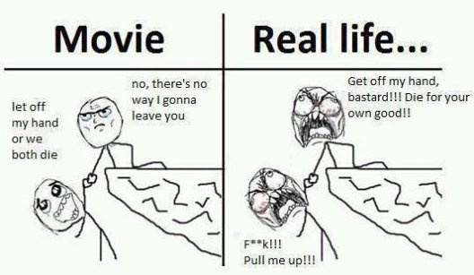 Movies vs. Real Life