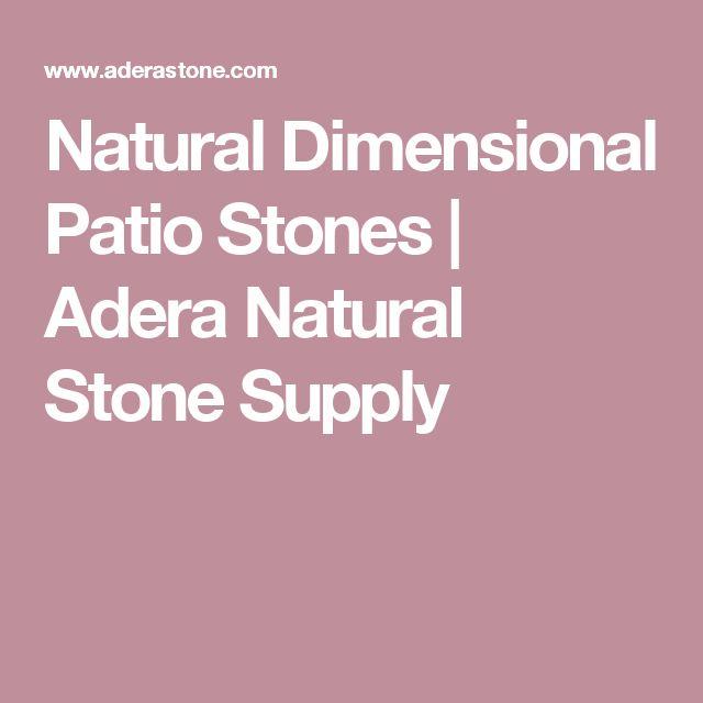Natural Dimensional Patio Stones | Adera Natural Stone Supply