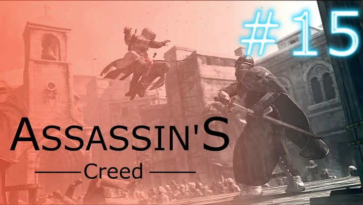 Let's play Assassin's Creed 1 #15 Sprinter w wodzie!